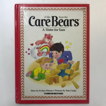 The Children's Preloved Book : A Sister for Sam (A Tale from the Care Bears)