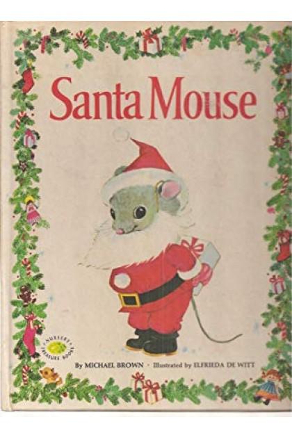 The Children's Preloved Book : Santa Mouse