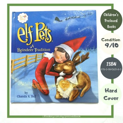The Children's Preloved Book : Elf Pets A Reindeer Tradition