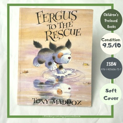 The Children's Preloved Book : Fergus to The Rescue